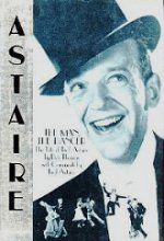 Astaire, The Man, The Dancer by Bob Thomas