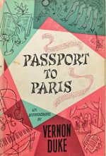 "book cover: ""Passport to Paris, an Autobiography"" by Vernon Duke"