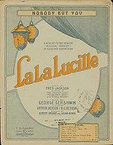 "sheet music cover: ""Nobody But You"" from the show La La Lucille"